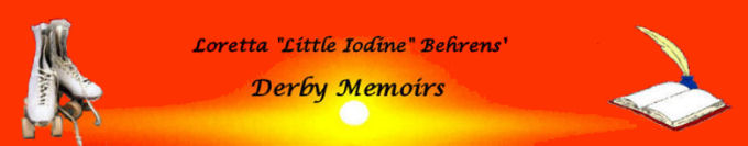 "Loretta "" Little Iodine"" Behrens - Derby Memoirs"
